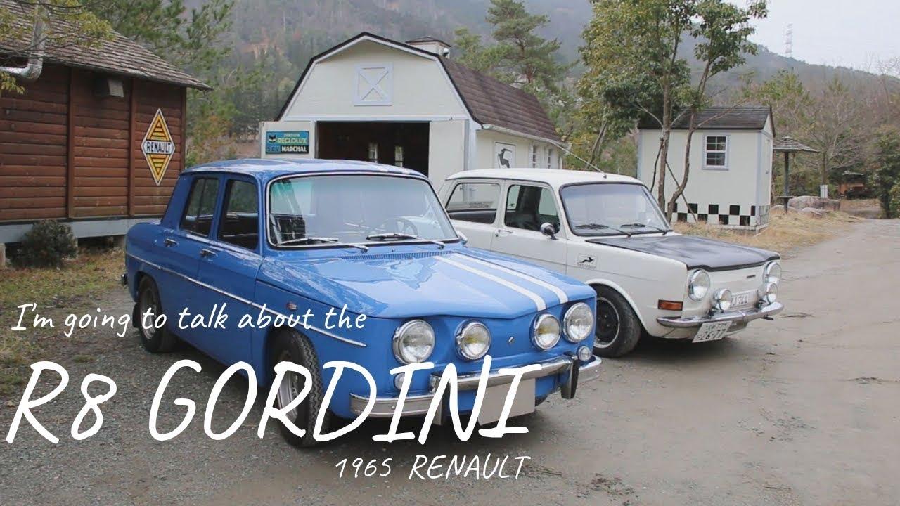 【試乗1965 RENAULT 8 GORDINI】ルノー ゴルディーニ に乗らせてもらった!リフトアップして検証!インプレ #2 R8 Gordini